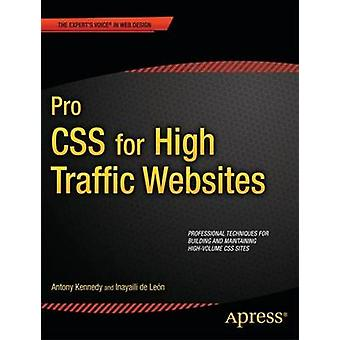 Pro CSS for High Traffic Websites by Kennedy & Antony