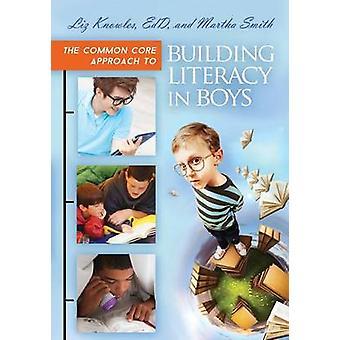 L'approccio di nucleo comune alla costruzione di alfabetizzazione in ragazzi di Knowles & Liz