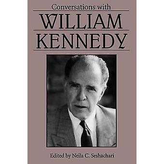 Conversations with William Kennedy by Kennedy & William