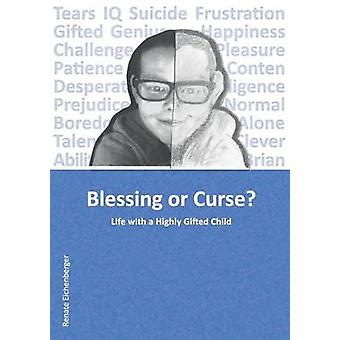 Blessing or Curse by Eichenberger & Renate