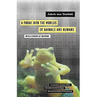 Incursión en los mundos de los animales y los seres humanos: con una teoría del significado