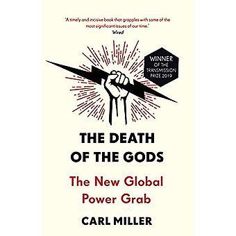 Döden av gudarna: den nya globala Power Grab