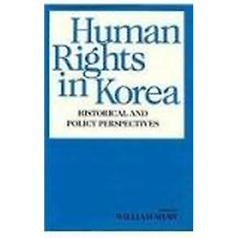 Human Rights in Korea - Historical and Political Perspectives by Willi