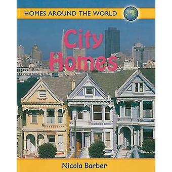 City Homes by Nicola Barber - 9780778735540 Book