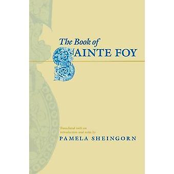 The Book of Sainte Foy by Pamela Sheingorn - 9780812215120 Book