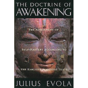 The Doctrine of the Awakening - Attainment of Self-mastery According t