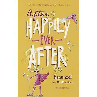 Rapunzel Lets Her Hair Down by Tony Bradman - Sarah Warburton - 97814