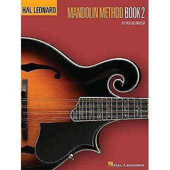 Hal Leonard Mandolin Method - Book 2 by Rich DelGrosso - 978148037155