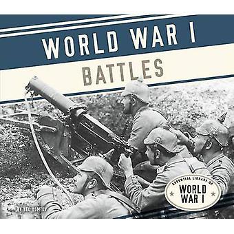 World War I Battles by Nel Yomtov - 9781624039270 Book