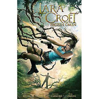 Lara Croft and the Frozen Omen by Randy Green - Carmen Carnero - Cori