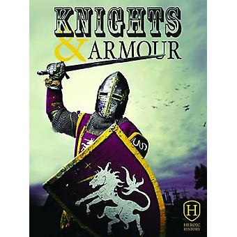 Knights and Armour by Jim Pipe - 9781910512067 Book