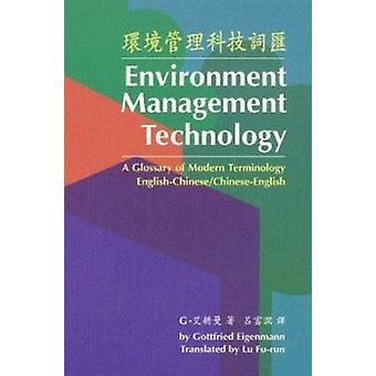 Environment Management Technology - a Glossary of Modern Terminology E