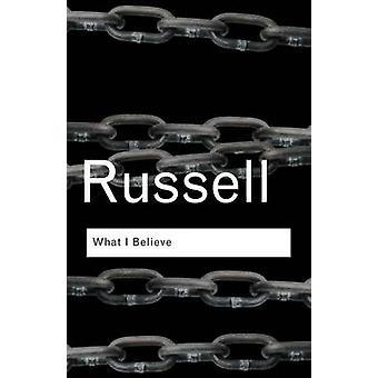 Was ich glaube, durch Russell & Bertrand