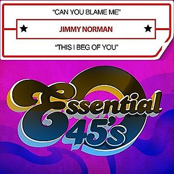 Jimmy Norman - Can You Blame Me / This I Beg of You USA import