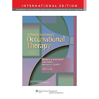 Willard & Spackman's Occupational Therapy (Hardcover) by Schell Barbara A. Boyt