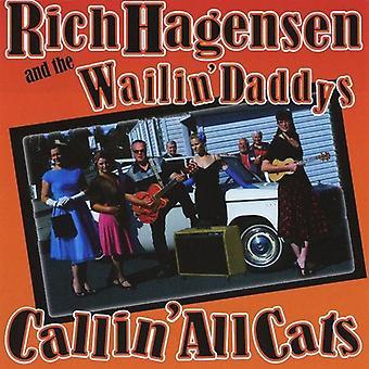 Rich Hagensen & Wailin' Daddys - rufen alle Katzen [CD] USA import