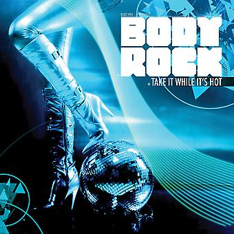 Body Rock - Take It While It's Hot [CD] USA import