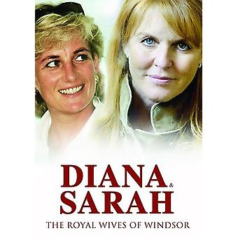 Diana & Sarah the Royal Wives of Windsor [DVD] USA import
