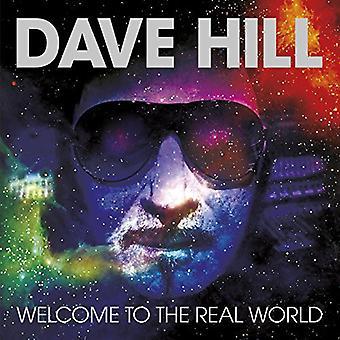Dave Hill - Bienvenido a la importación de los E.e.u.u. del mundo Real [CD]