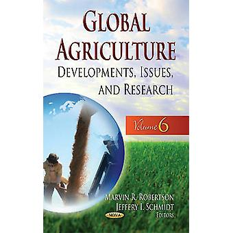 Global Agriculture 9781634633277 by Marvin R. Robertson & Jeffery I. Schmidt