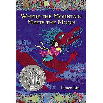 Where the Mountain Meets the Moon (Paperback) by Lin Grace