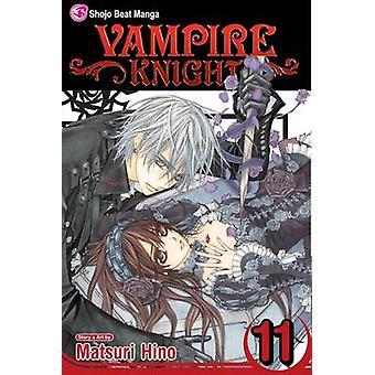 Vampire Knight - v. 11 by Matsuri Hino - Matsuri Hino - 9781421537900
