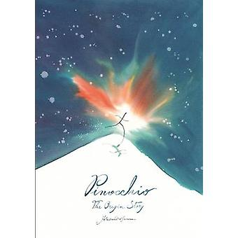 Pinocchio - The Origin Story by Alessandro Sanna - 9781592701919 Book