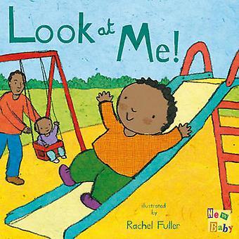 Look at Me! by Rachel Fuller - 9781846432781 Book