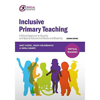 Inclusive Primary Teaching - A Critical Approach to Equality and Speci