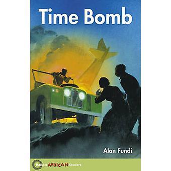 Tidsindstillet bombe, som Alan Fundi - John Hare - 9780340940327 bog