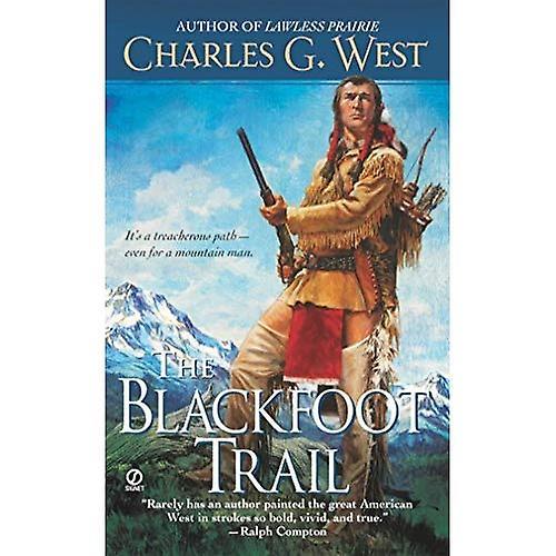 The Blackfoot Trail