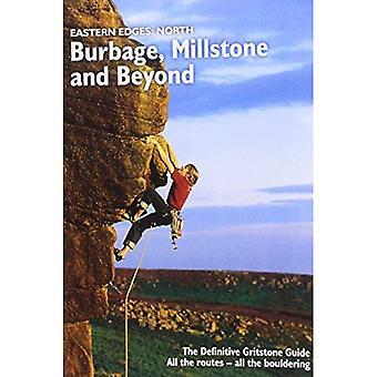 Eastern Edges: North - Burbage, Millstone and Beyond: The Definitive Gritstone Guide.  All the Routes - All the...