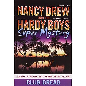 Club Dread (Nancy Drew & Hardy Boys Super mystères)
