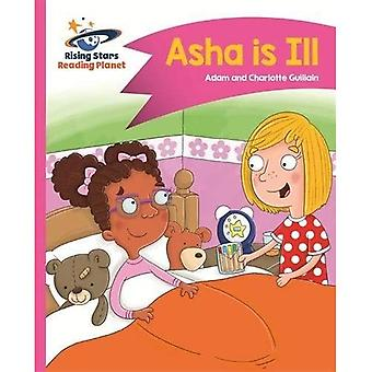 Reading Planet - Asha is Ill - Pink B: Comet Street Kids (Rising Stars Reading Planet)