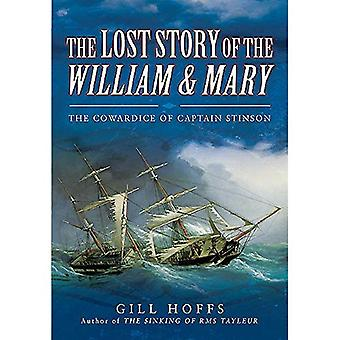 The Lost Story of the William and Mary: The Cowardice of Captain Stinson