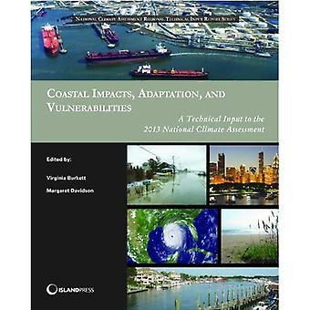 Coastal Impacts, Adaptation, and Vulnerabilities