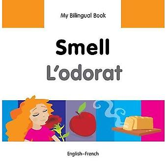 My Bilingual Book - Smell - French-English