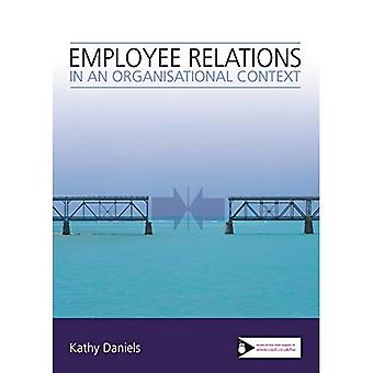 Employee Relations in an Organisational Context