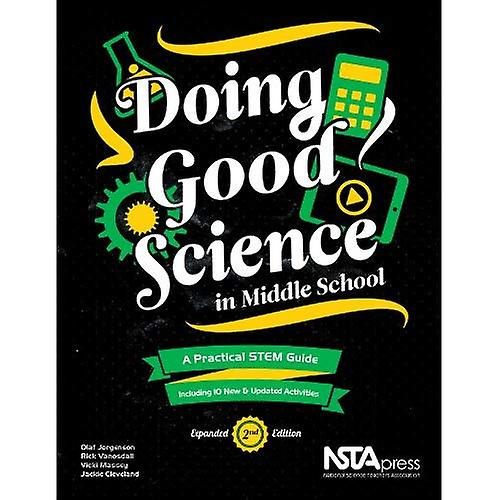 Doing Good Science in Middle School  A Practical STEM Guide