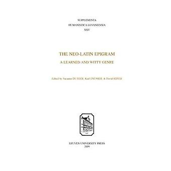 The Neo-Latin Epigram: A Learned and Witty Genre