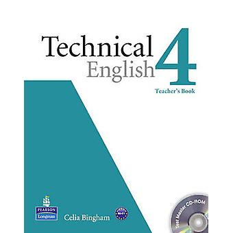 Technical English Level 4 Teacher's Book/Test Master CD-Rom Pack by L