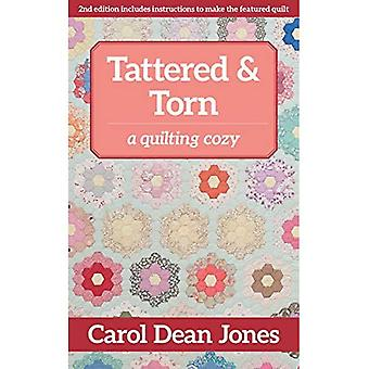 Tattered & Torn: A Quilting Cozy (Quilting Cozy)