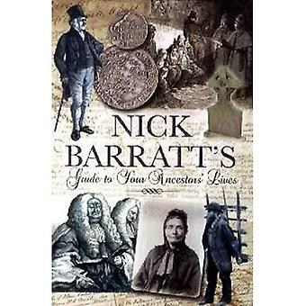 Guide du débutant de Nick Barratt à vos ancêtres vit