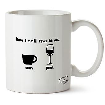 Hippowarehouse How I Tell The Time.. Coffee Am Wine Pm Printed Mug Cup Ceramic 10oz