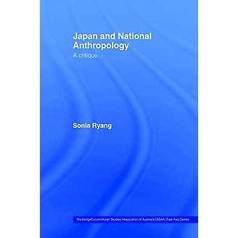 Japan and National Anthropology A Critique by Ryang & Sonia