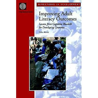 Improving Adult Literacy Outcomes Lessons from Cognitive Research for Developing Countries by Abadzi & Helen