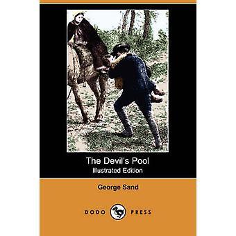 La piscine de diables illustré édition Dodo Press de sable & George