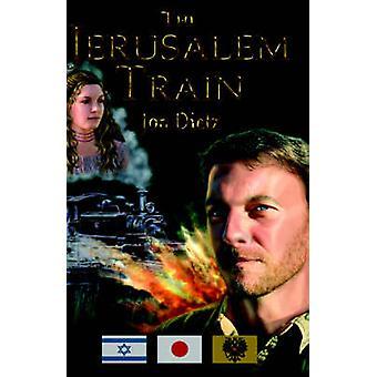 The Jerusalem Train by Dietz & Jon