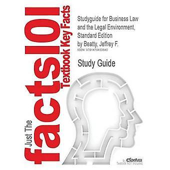 StudyGuide für Wirtschaftsrecht und die rechtlichen Rahmenbedingungen Standard Edition von Beatty Jeffrey F. ISBN 9781111530600 durch Cram101 Lehrbuch Bewertungen