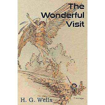 The Wonderful Visit by Wells & H. G.